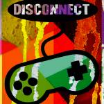 """""""DISCONNECT"""" by thegriffinpassant"""