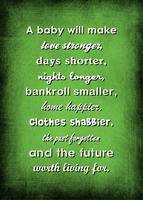 A BABY WILL...