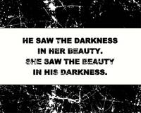 DARKNESS AND BEAUTY