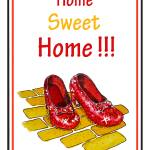 """Home Sweet Home Ruby Slippers Wizard Of Oz"" by IrinaSztukowski"