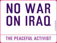Inspirational Messages - NO WAR ON IRAQ by the pea