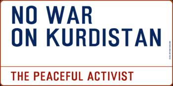 Inspirational Messages - NO WAR ON KURDISTAN by th