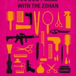 """No743 My You Dont Mess with the Zohan minimal movi"" by Chungkong"