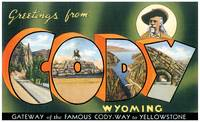 Cody WY Large Letter Postcard Greetings