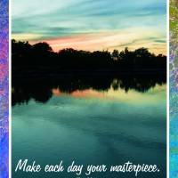 Make Each Day Your Masterpiece Art Prints & Posters by Sandra Gould Ford