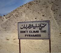 Don't Climb the Pyramids, Egypt