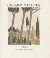 Artists' book Un jardin italien by Mary Robinson P