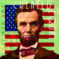 Abraham Lincoln Gettysburg Address All Men Are Cre