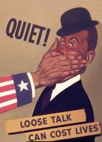 Quiet! Loose Talk Costs Lives WWII