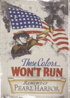 These Colors Won't Run WWII