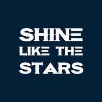 Shine like the stars - Motivational and Inspiratio
