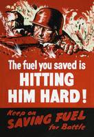 Hit the Enemy Hard Save Fuel WWII