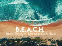 B.E.A.C.H. - Best Escape Anyone Can Have, Watercol