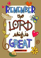 Remember The Lord Which Is Great