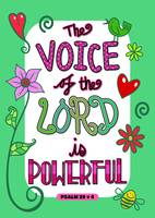 The Voice Of The Lord Is Powerful