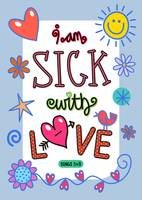 I Am Sick With Love