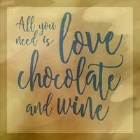 Love, Chocolate and Wine