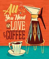Mid-Century Poster - All You Need Is Love + Coffee