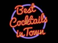 Best Cocktails In Town Neon Sign