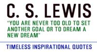 Timeless Inspirational Quotes - C S LEWIS