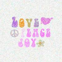 Love Peace and Joy 9