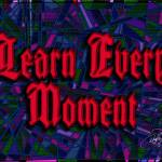 """""""learn every moment"""" by DCLWolf"""