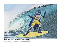 Holy Cowabunga Batman Surfing