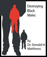 Book Cover 1 with color destroying black males