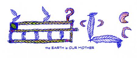 The Earth is Our Mother