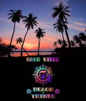 Good Vibes-Beach Tribes