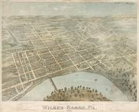 Vintage Pictorial Map of Wilkes Barre PA (1872)
