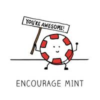 Encourage Mint You're Awesome
