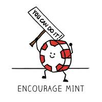 Encourage Mint You Can Do It