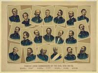 Famous Union Commanders of the Civil War 1861-65