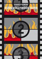 No1056 My Burn Hollywood Burn minimal movie poster