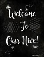 WELCOME TO OUR HIVE!