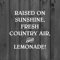 RAISED ON... LEMONADE!