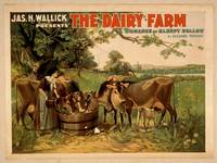 Jas. H. Wallick presents The dairy farm