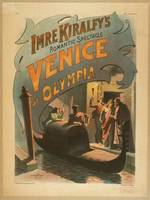 Imre Kiralfy's romantic spectacle, Venice at Olymp