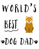 World's Best Dog Dad Shiba Inu