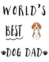 World's Best Dog Dad Beagle