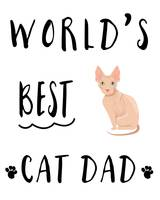 World's Best Cat Dad Hairless Cat