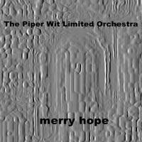 Piper Wit_album cover_Merry Hope