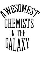 Awesomest chemists in the galaxy