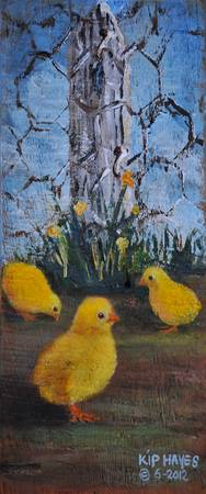 THREE BABY CHICKS   by  KIP HAYES ART