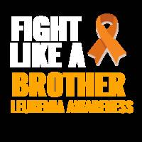LEUKEMIA AWARENESS FIGHT LIKE A BROTHER WHITE