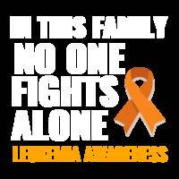IN THIS FAMILY NO ONE FIGHTS ALONE LEUKEMIA AWAREN