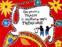 One Person's Trash is another one's Treasure