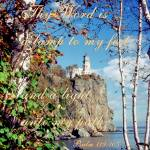 """Split Rock Lighthouse - Psalm 119:105"" by jansmith"
