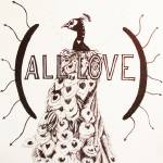 """""""All Love"""" by georgedalphin"""